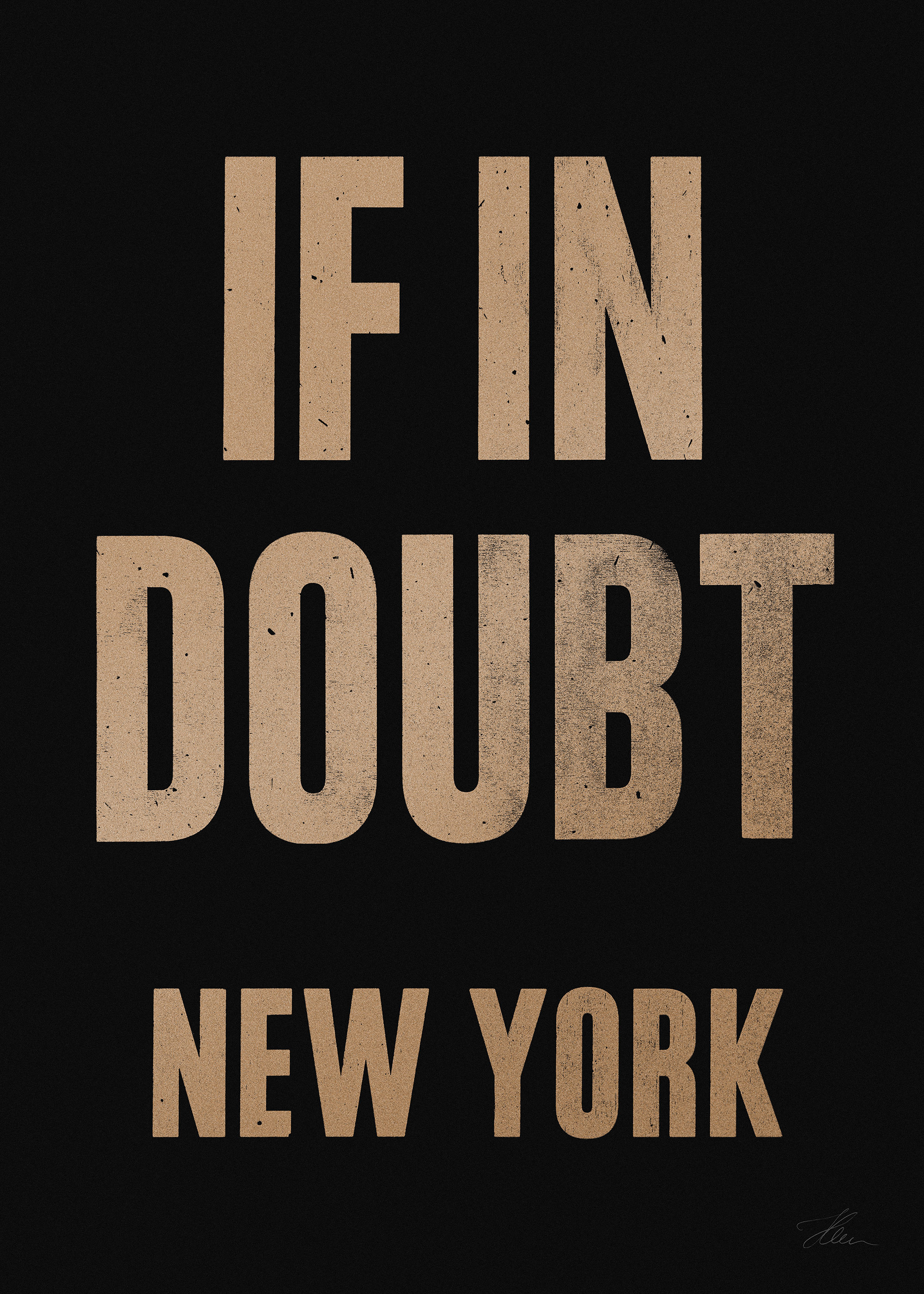 If in doubt.. NEW YORK (Gold/Black), Letterpress Print