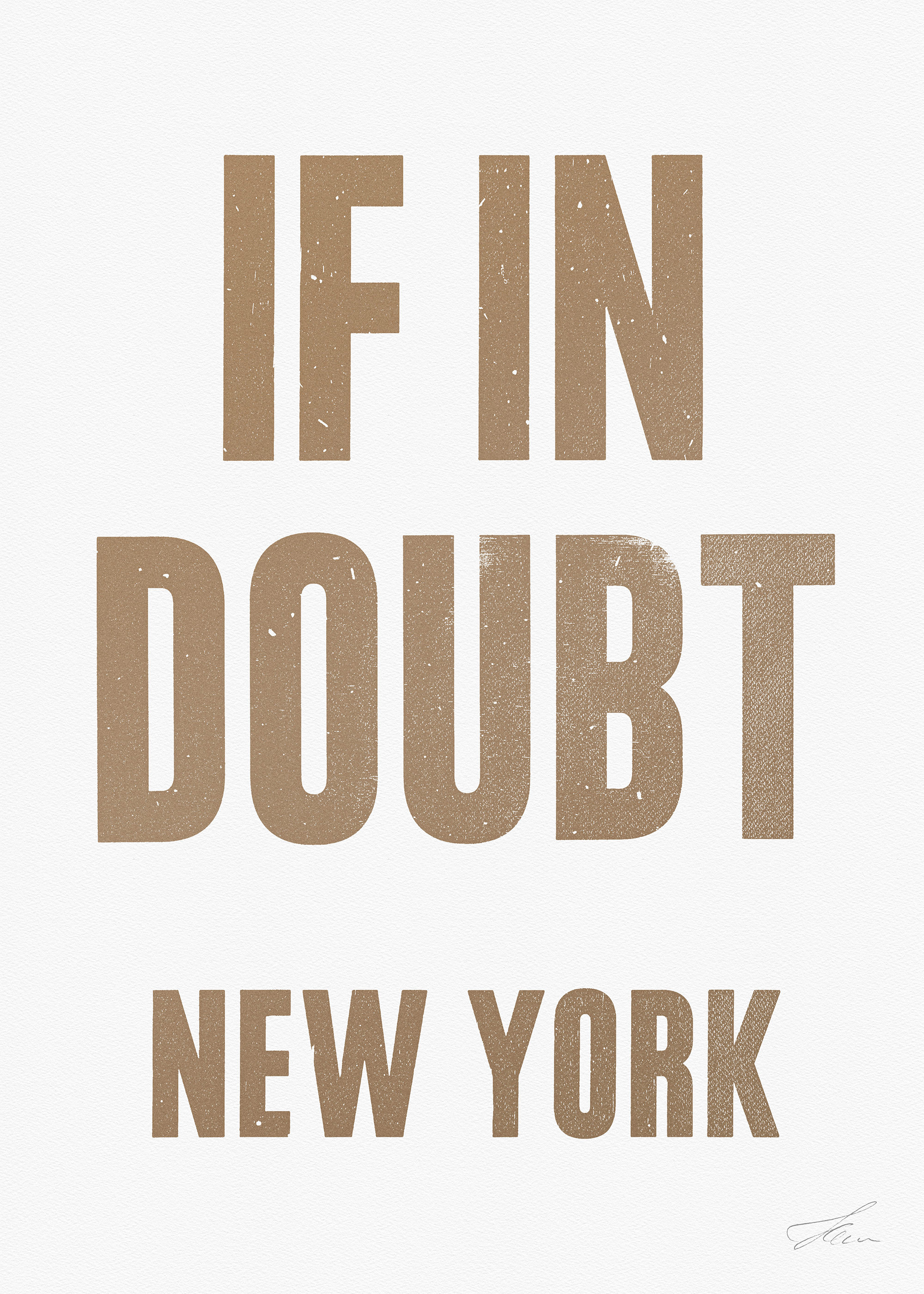 If in doubt.. NEW YORK (Gold/White), Letterpress Print