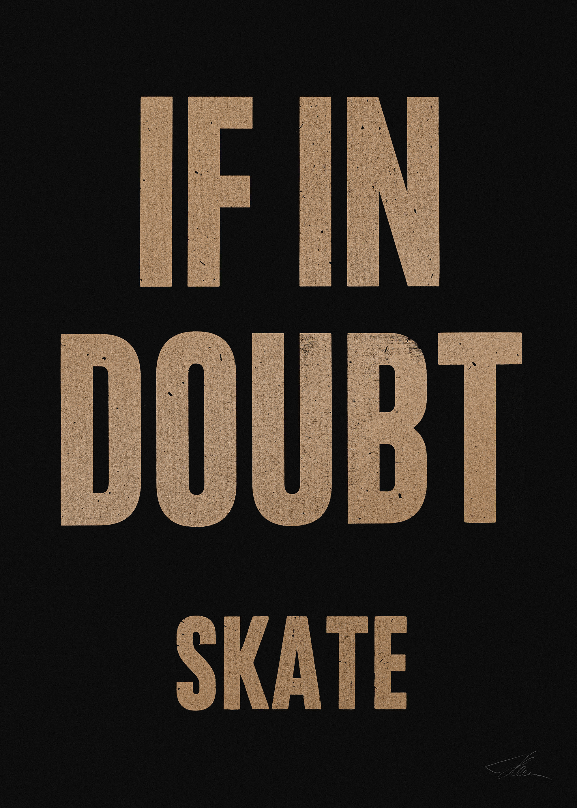 If in doubt.. SKATE (Gold/Black), Letterpress Print