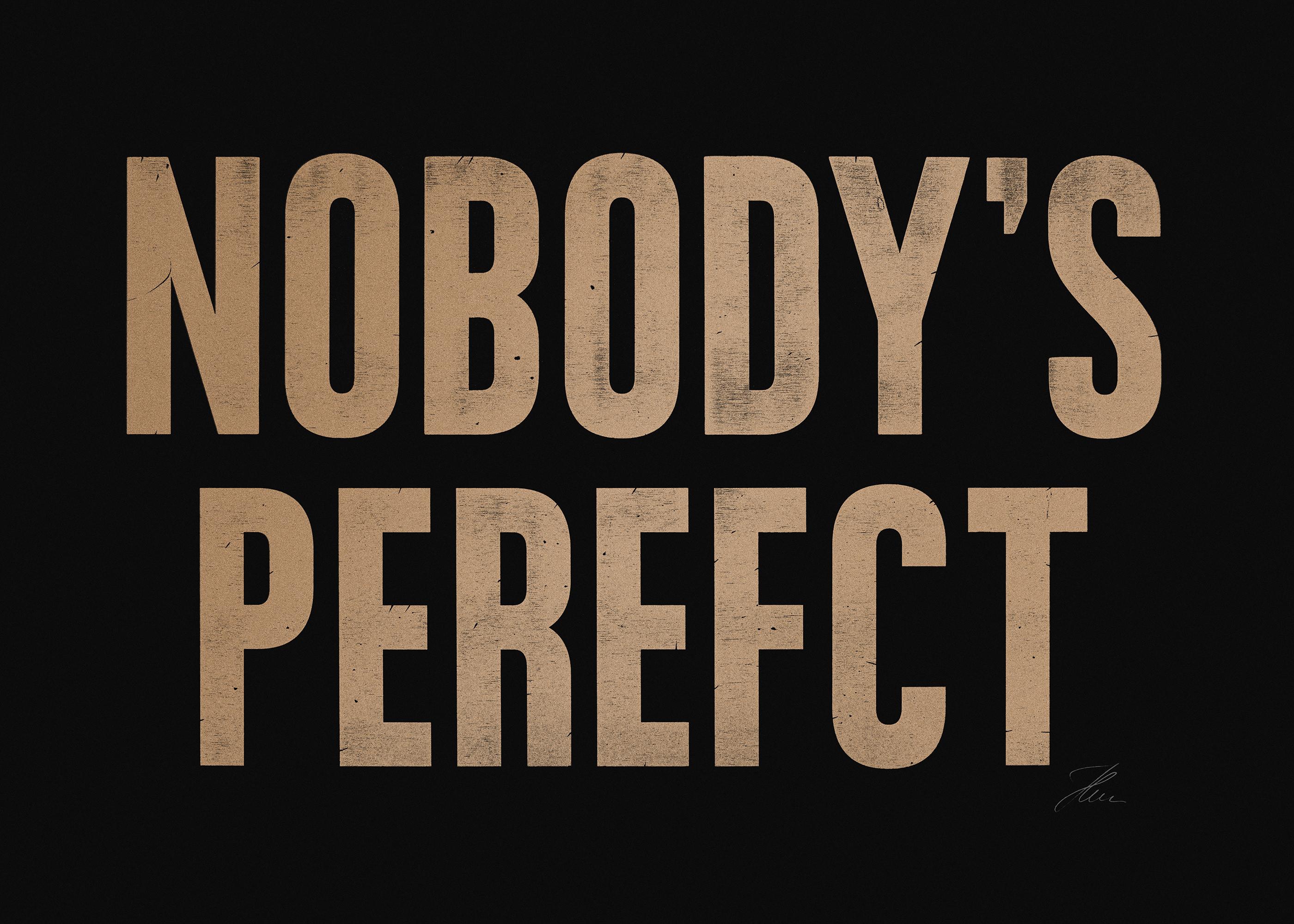 NOBODY'S PEREFCT (Gold/Black), Letterpress Print