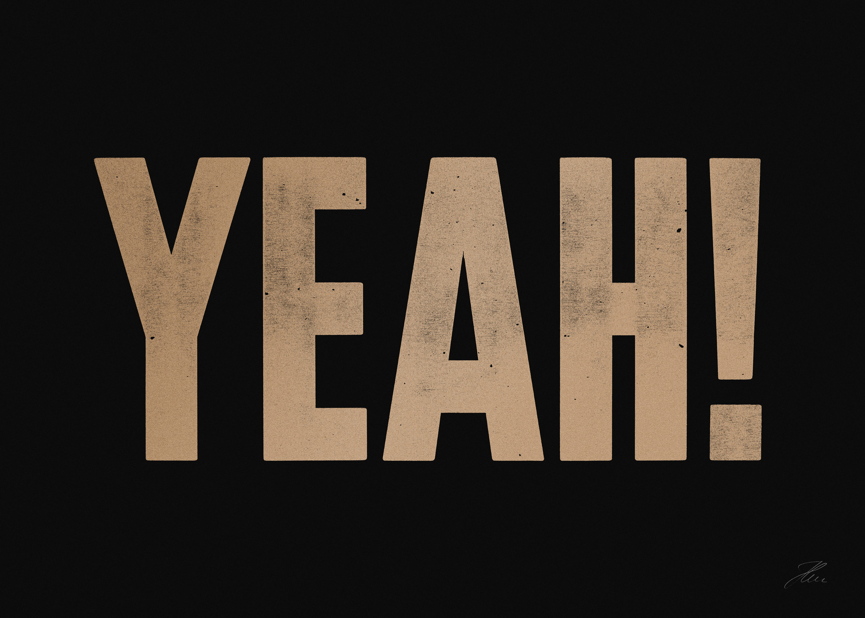 YEAH (Gold/Black), Letterpress Print
