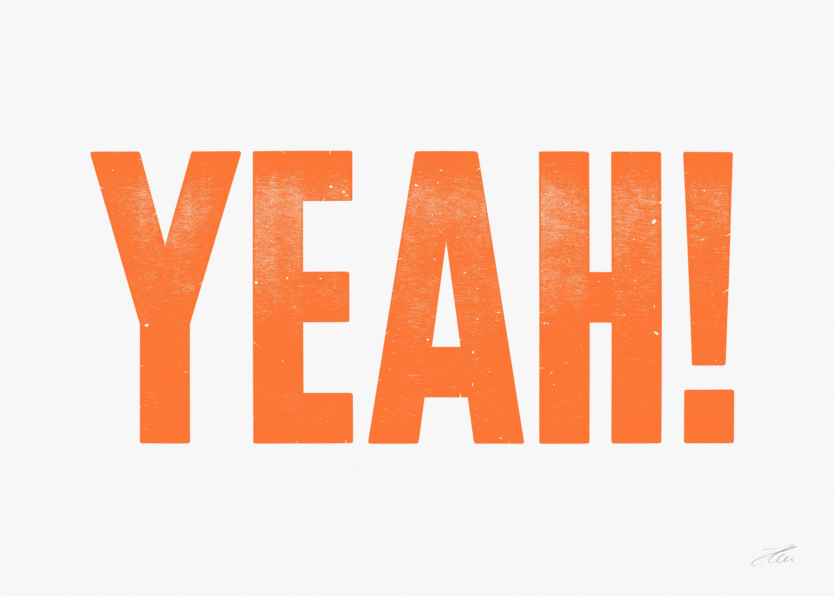 YEAH (Orange), Letterpress Print